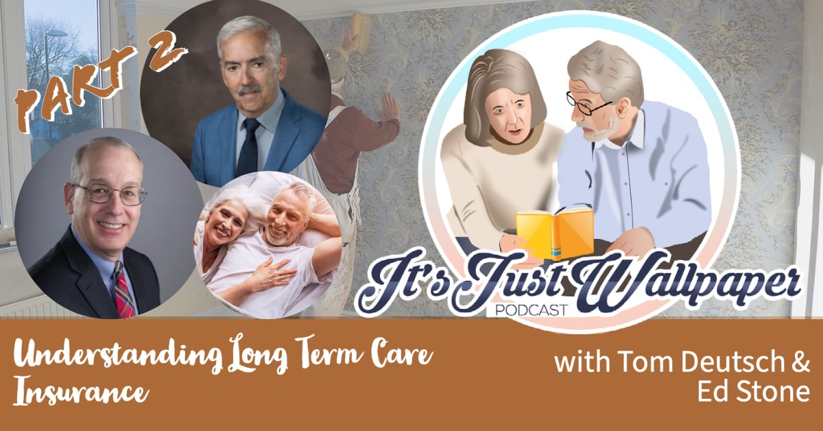 Understanding Long Term Care Insurance Part 2